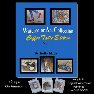 NEW Watercolor Collection of my Paintings